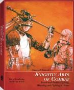 Sigmund Ringeck's Knightly Arts of Combat