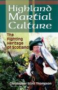 Highland Martial Culture