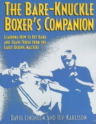 The Bare-Knuckle Boxer's Companion