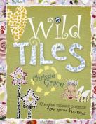 Wild Tiles