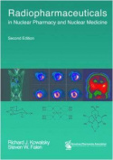 Radiopharmaceuticals in Nuclear Pharmacy and Nuclear Medicine