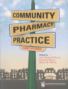 Community Pharmacy Practice Case Studies