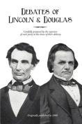 Debates of Lincoln & Douglas