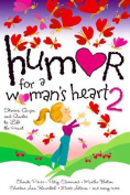 Humor for a Woman's Heart 2