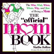"The ""Official"" Mom Book"