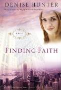 Finding Faith: A Novel