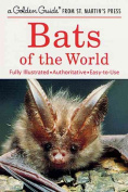 Bats of the World Golden Guide