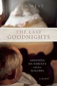 The Last Goodnights
