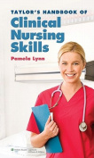 Taylor's Handbook of Clinical Nursing Skills