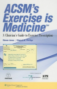 ACSM's Exercise is Medicine