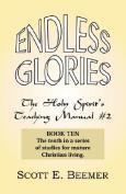 Endless Glories