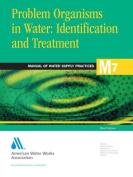 Problem Organisms in Water