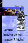La Otra Historia de Los Estados Unidos [Spanish]