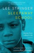 Sleepaway School: a Memoir