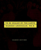 To be Healed by the Earth