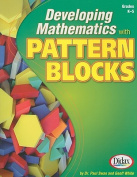 Developing Mathematics with Pattern Blocks, Grades K-5