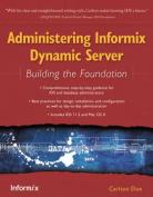 Administering Informix Dynamic Server