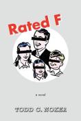 Rated F: A Novel
