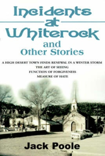 Incidents at Whiterock: And Other Stories by Jack Poole.