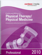 Coding and Billing for Physical Therapy/Physical Medicine