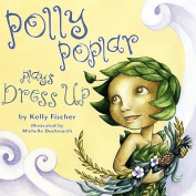 Polly Poplar Plays Dress Up