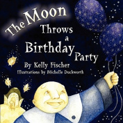 The Moon Throws a Birthday Party