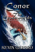 Conor And The Crossworlds, Book Two Peril In The Corridors