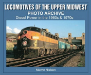 Locomotives of the Upper Midwest Photo Archive