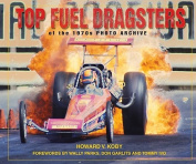 Top Fuel Dragsters of the 1970s