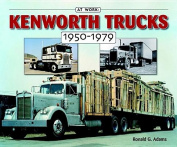 Kenworth Trucks 1950-1979