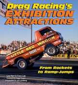 Drag Racing's Exhibition Attractions