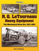 R. G. LeTourneau Heavy Equipment