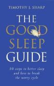 The Good Sleep Guide