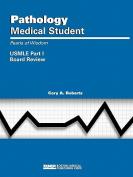 Pathology: Medical Student