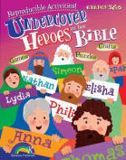 Undercover Heroes of the Bible Gr5&6 Rb38075