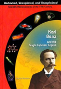 Karl Benz and the Single Cylinder Engine