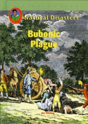 Bubonic Plague (Natural Disasters