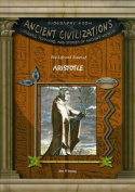 The Life and Times of Aristotle (Biography from Ancient Civilizations