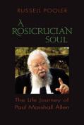 A Rosicrucian Soul