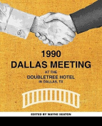 The Dallas Meeting