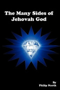 The Many Sides of Jehovah God