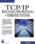 TCP/IP Application Layer Protocols for Embedded Systems