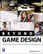 Beyond Game Design