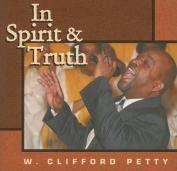 In Spirit & Truth [Audio]