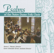Psalms of the Notre Dame Folk Choir [Audio]