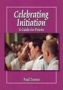 Celebrating Initiation