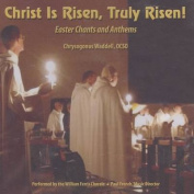 Christ Is Risen, Truly Risen [Audio]