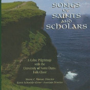 Songs of Saints and Scholars [Audio]