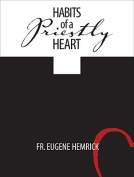Habits of a Priestly Heart