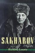 Sakharov: A Biography